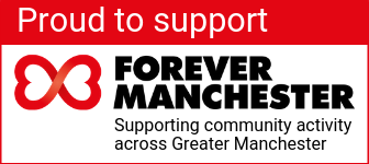 Proud to support FOREVER MANCHESTER | Supporting community activity across Greater Manchester